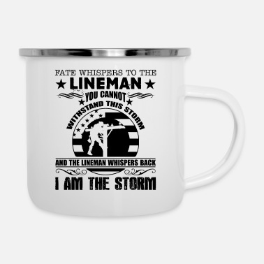 Storm Lineman I Am The Storm Mug - Enamel Mug