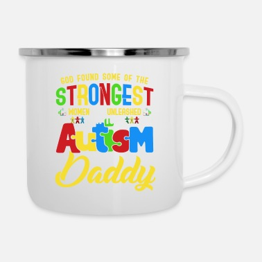 Autism The Strongest Autism Daddy Autism Father Awareness - Enamel Mug