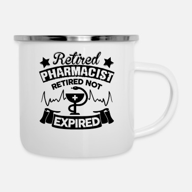 Pharmacist Retired Pharmacist - Enamel Mug