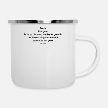 Obtain Truth, like gold, is to be obtained not by its gro - Enamel Mug