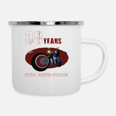 Still Riding Strong 30 years old Biker Riding Motobike X-Mas - Enamel Mug