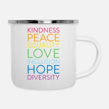 Human Righ Peace Love Inclusion Equality Diversity Human Righ - Enamel Mug