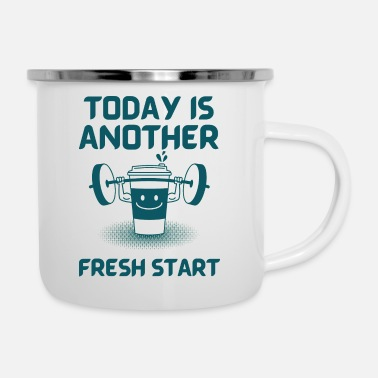 Today is another fresh start with workout - Enamel Mug