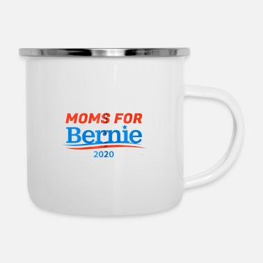 Election Campaign Moms for Bernie Saunders Campaign Rally Elections - Enamel Mug