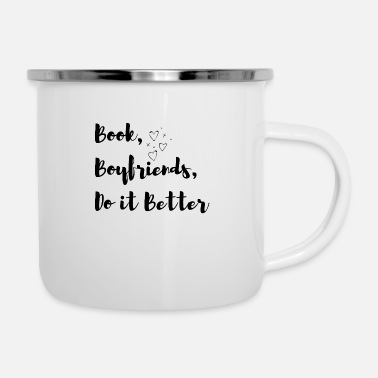 Book Book Boyfriends Do It Better Design - Enamel Mug