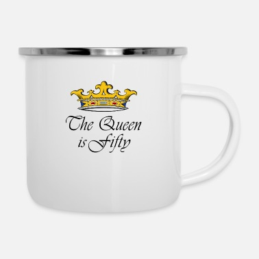 50 50th birthday crown_the queen is fifty - Enamel Mug