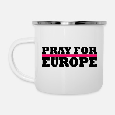Europe Europe / Pray For Europe - Enamel Mug