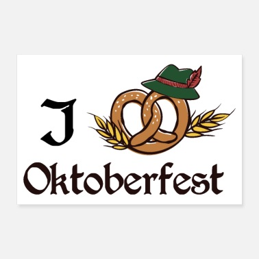 Tradition I love Oktoberfest brezel at traditional Giftidea - Poster