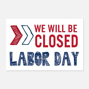 Day Of The Week labor day closure - Poster