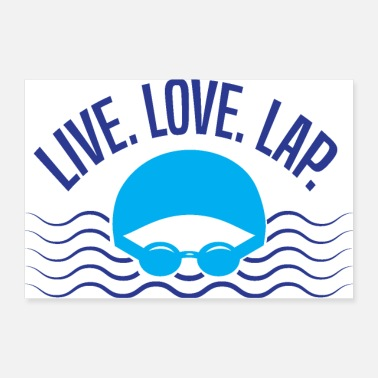 Swimming Trunks For Swimmers: Live, Love, Lap - Poster