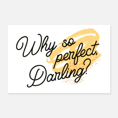 Darling Why so perfect, Darling? - Poster