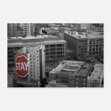 Urban Art Stop And Stay - Poster