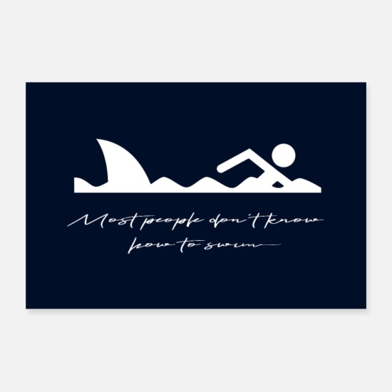 Typography Posters - Funny, Humor: Shark quote. Typography Art - Posters white