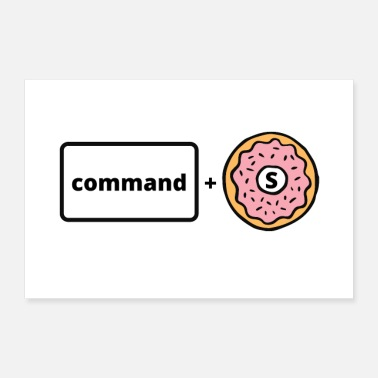 Reminder Computer Command + Save Donut - Poster