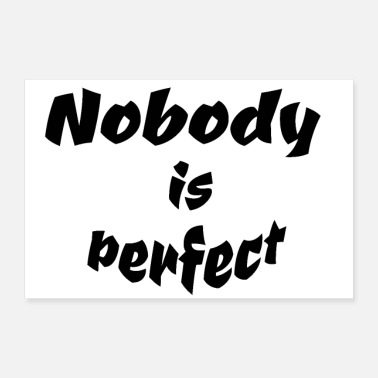 Perfect Nobody is perfect - Poster