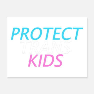 PROTECT TRANS KIDS - Poster