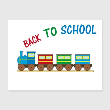 back to school train start first day of school - Poster 24x18