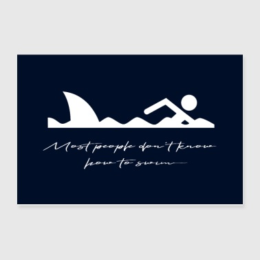 Funny, Humor: Shark quote. Typography Art - Poster 12x8