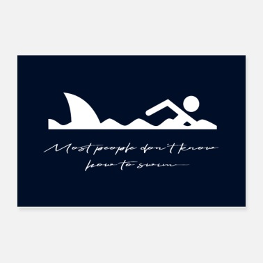 Humor Funny, Humor: Shark quote. Typography Art - Poster 12x8