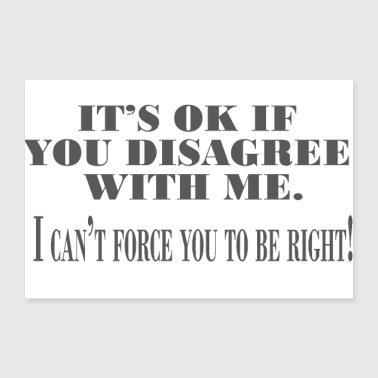 disagree - Poster 12x8
