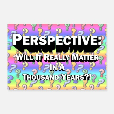 Perspective Perspective Poster - Poster