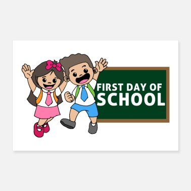Shop First Day Of School Posters online | Spreadshirt