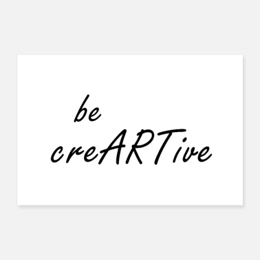 Quote Be Creative Quote - Poster 12x8