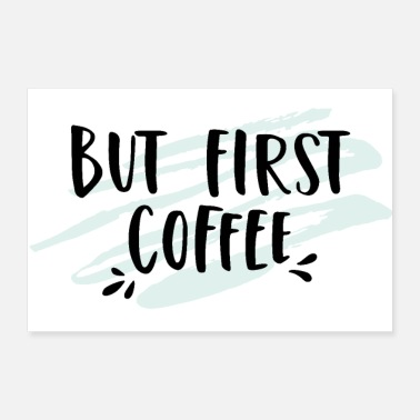 Master But First Coffee - Poster 12x8