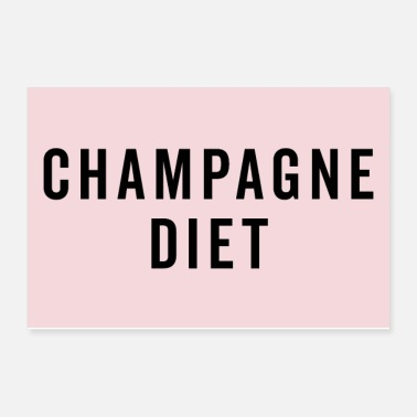Diet Champagne Diet Funny Quote Poster - Poster