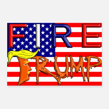 Dictatorship Fire Trump - Poster