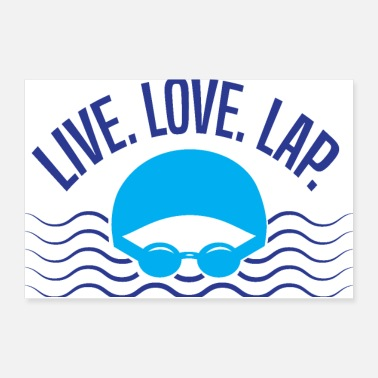 Swimming Instructor For Swimmers: Live, Love, Lap - Poster