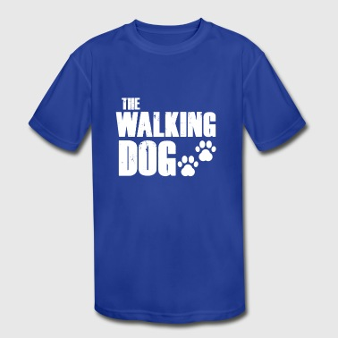 The walking dog! - Kid's Moisture Wicking Performance T-Shirt