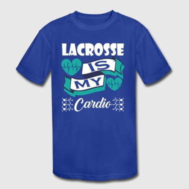 Lacrosse Is My Cardio - Kid's Moisture Wicking Performance T-Shirt