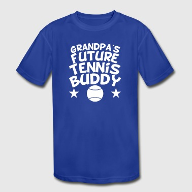 Grandpa's Future Tennis Buddy - Kid's Moisture Wicking Performance T-Shirt