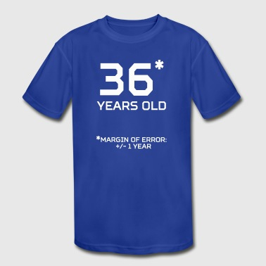 36 Years Old 36 Years Old Margin 1 Year - Kid's Moisture Wicking Performance T-Shirt
