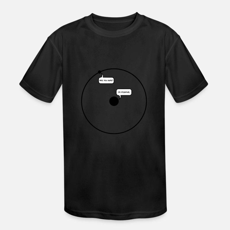 da79de386 Sure? I`m positiv Electron to Proton Kids' Sport T-Shirt | Spreadshirt