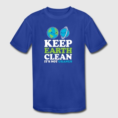 Keep Earth Clean It s Not Uranus Kawaii Planets - Kid's Moisture Wicking Performance T-Shirt