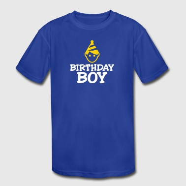 Birthday Boy - Kid's Moisture Wicking Performance T-Shirt
