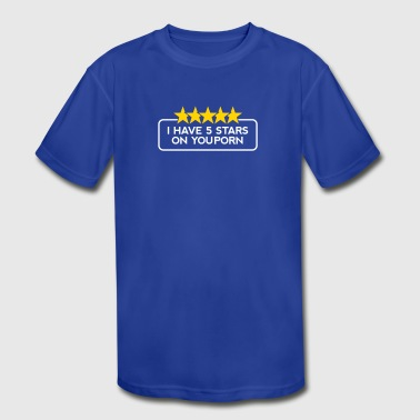 Lewd I've Got 5 Stars On YouPorn! - Kid's Moisture Wicking Performance T-Shirt