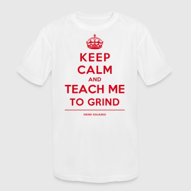 Red Teaching Born To Grind - Keep Calm Teach Me Red - Kids' Moisture Wicking Performance T-Shirt