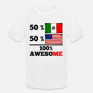 Half American Half Mexican Pride Half Mexican Half American 100% Awesome - Kids' Moisture Wicking Performance T-Shirt