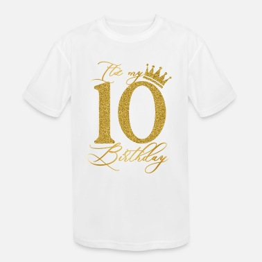 Kids Ten Today Birthday T-shirt In Gold Glitter Happy 10th Birthday Gift
