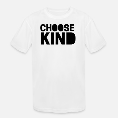 Kind Be a wonder - Choose Kind - Kindness Matters - Kids' Sport T-Shirt