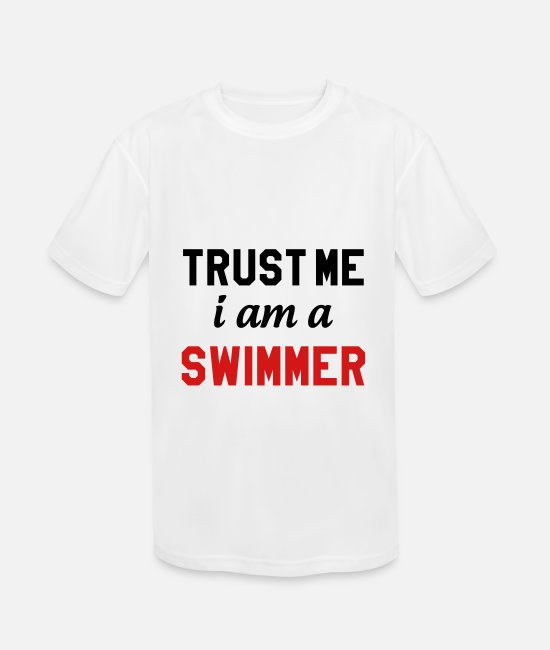 Water T-Shirts - Trust me I am a swimmer - Kids' Sport T-Shirt white