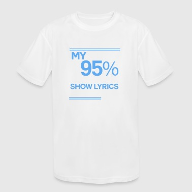 Musical Theatre - Broadway Show - Kid's Moisture Wicking Performance T-Shirt
