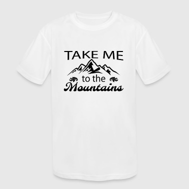 Mountains hike desire travel rest gift idea relax - Kid's Moisture Wicking Performance T-Shirt