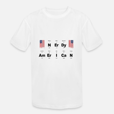 Geek I'm a nerdy american - Gift idea for nerds & geeks - Kids' Moisture Wicking Performance T-Shirt
