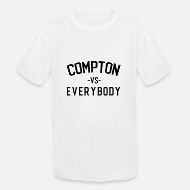 f5e9584d Yg Compton vs Everybody shirt - Kids' Sport T-Shirt