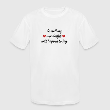 Wonderful wonderful - Kid's Moisture Wicking Performance T-Shirt