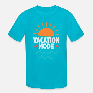 Mode Vacation Mode - Kids' Sport T-Shirt